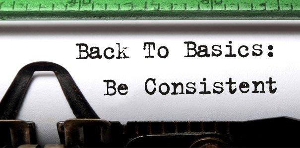 CR_BLOG_605x300_Backtobasic-BeConsistent