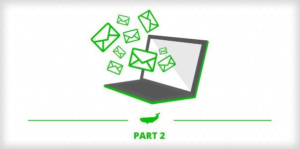 Profitable Mailing Part 2 – Writing Efficient Emails