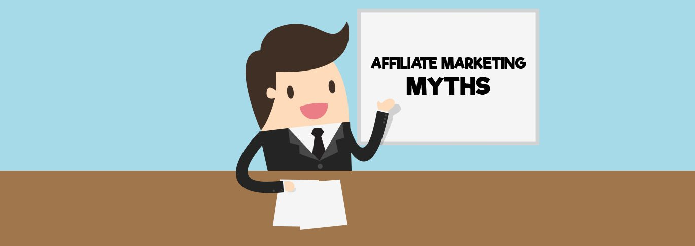 10 Myths About Affiliate Marketing