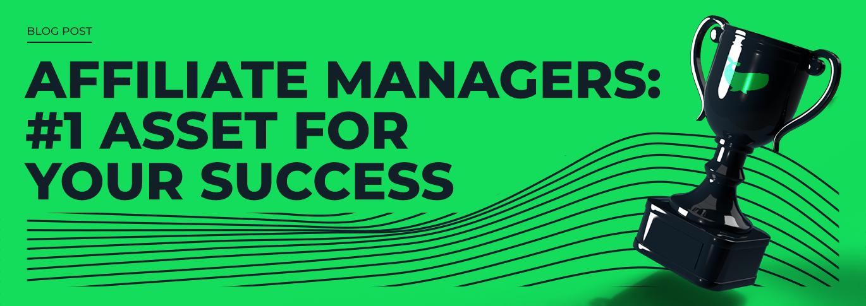 How to get your dedicated CrakRevenue Affiliate Manager
