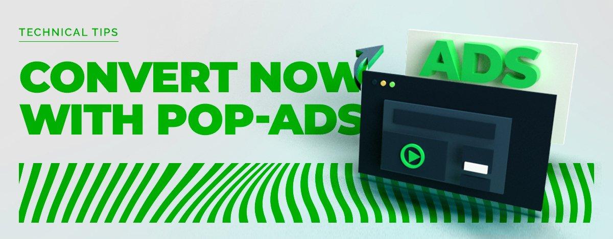 Popunder ads: Convert your popunder advertising traffic!
